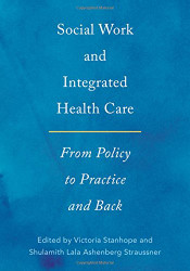 Social Work and Integrated Health Care