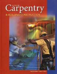 Carpentry And Building Construction Student Text