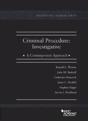 Criminal Procedure: Investigative A Contemporary Approach
