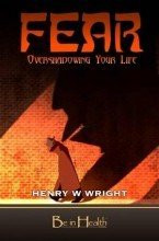 Fear : Overshadowing Your Life