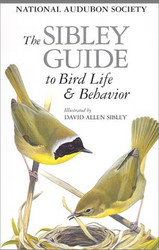 Sibley Guide To Bird Life And Behavior