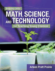Inquiry Into Math Science And Technology For Teaching Young Children