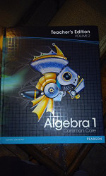 Pearson Algebra 1: Common Core Vol. 2 Teacher's Edition