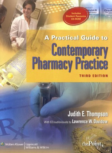 Practical Guide To Contemporary Pharmacy Practice