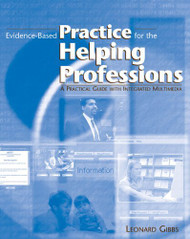 Evidence-Based Practice For The Helping Professions