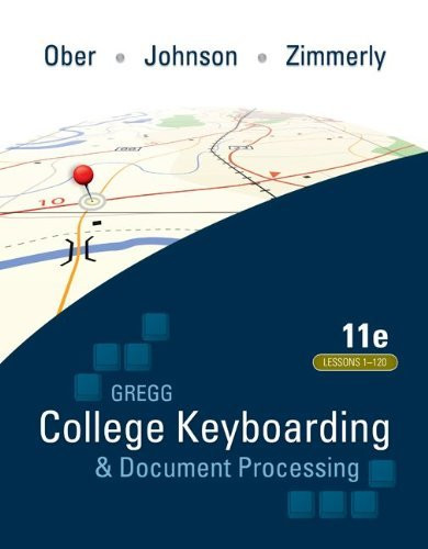 Gregg College Keyboarding And Document Processing Lessons 1-120
