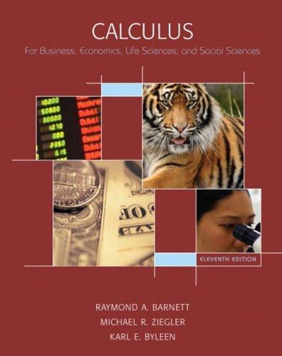 Calculus For Business Economics Life Sciences And Social Sciences