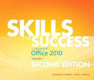 Skills For Success With Office 2010 Volume 1
