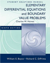 Student Solutions Manual To Accompany Boyce Elementary Differential Equations And Elementary Differential Equations W/ Boundary Value Problems