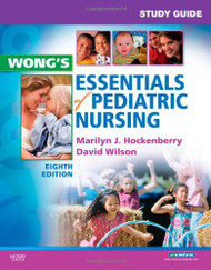 Study Guide To Accompany Whaley And Wong's Essentials Of Pediatric Nursing