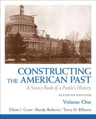 Constructing The American Past Volume 1