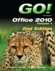 Go! With Office 2010 Volume 1