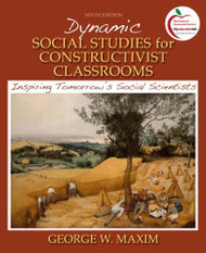 Dynamic Social Studies For Constructivist Classrooms