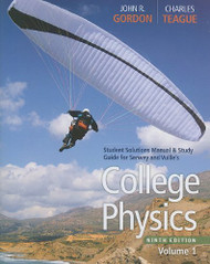 Student Solutions Manual With Study Guide Volume 1 For Serway/Faughn/Vuille's College Physics