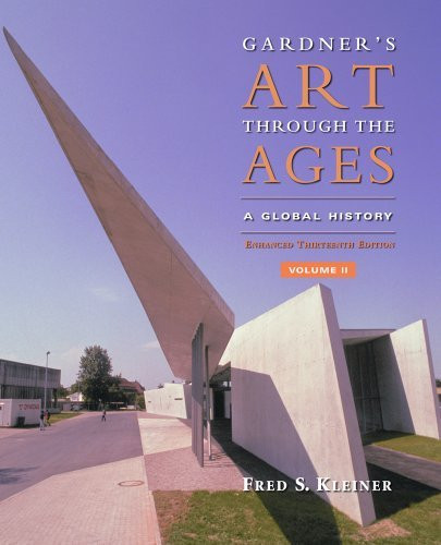 Gardner's Art Through The Ages A Global History Volume 2