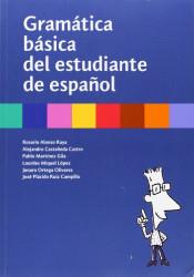 Gram and #225;tica b and #225;sica del estudiante de espa and #241;ol