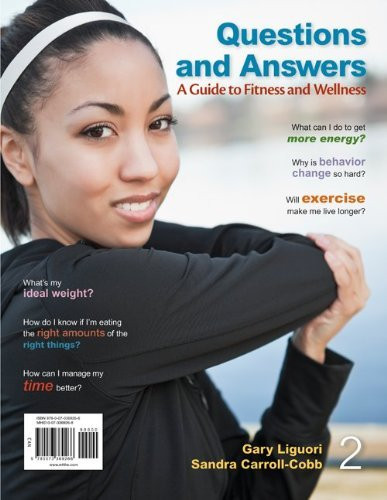 Questions and Answers A Guide to Fitness and Wellness