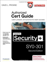 CompTIA Security+ SY0-301 Authorized Cert Guide Deluxe Edition