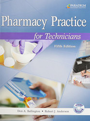 Pharmacy Practice For Technicians by Don A. Ballington