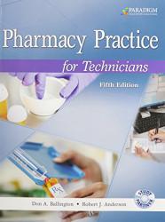 Pharmacy Practice For Technicians by Don A. Ballington