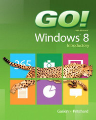 GO! with Windows 8 Introductory