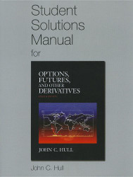 Student Solutions Manual for Options Futures and Other Derivatives