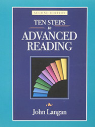 Ten Steps To Advanced Reading by John Langan