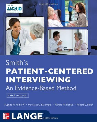 Smith's Patient Centered Interviewing