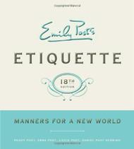 Emily Post's Etiquette 1