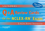 Saunders Q And A Review Cards For The Nclex-Rn Exam