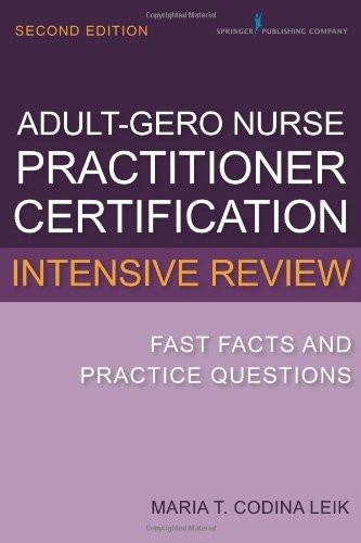 Adult-Gero Nurse Practitioner Certification Intensive Review
