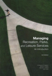 Managing Recreation Parks And Leisure Services