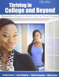 Thriving In College And Beyond - by Cuseo