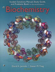 Study Guide With Student Solutions Manual And Problems Book For Garrett/Grisham's Biochemistry