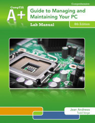 Lab Manual For Andrews' A+ Guide To Managing And Maintaining Your Pc