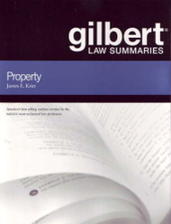 Gilbert Law Summaries On Property