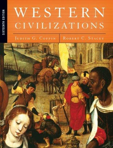 Western Civilizations Volume 1
