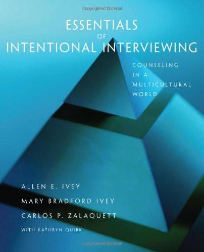 Essentials Of Intentional Interviewing