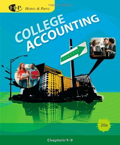 College Accounting Chapters 1 - 9