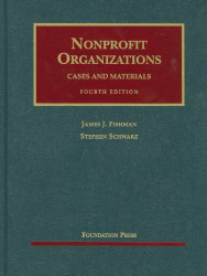Nonprofit Organizations Cases and Materials