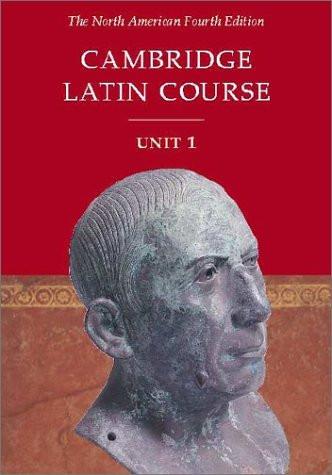 Cambridge Latin Course Unit 1