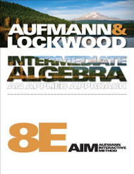 Student Solutions Manual For Aufmann/Lockwood's Intermediate Algebra