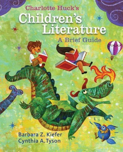 Charlotte Huck's Children's Literature Brief Guide