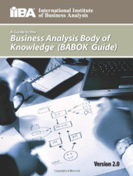 Guide To The Business Analysis Body Of Knowledge