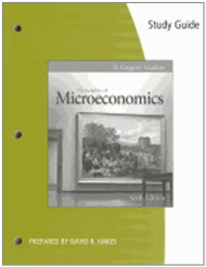 Study Guide For Mankiw's Principles of Microeconomics by Mankiw