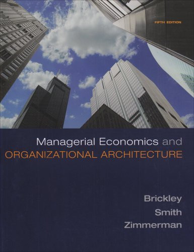Managerial Economics And Organizational Architecture