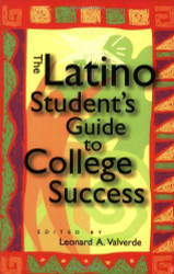Latino Student's Guide To College Success