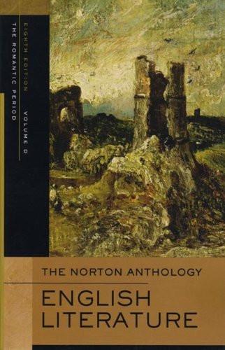 Norton Anthology Of English Literature Volume D The Romantic Period