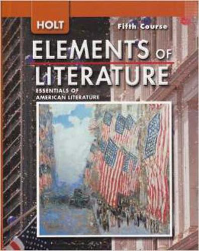 Elements Of Literature Essentials Of American Literature 5Th Course