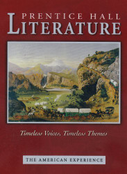 PRENTICE HALL LITERATURE TIMELESS VOICES TIMLESS THEMES STUDENT EDITION GRADE 11 REVISED 2005C